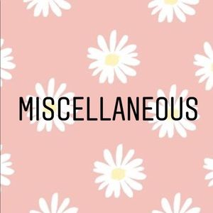 Other - Miscellaneous!
